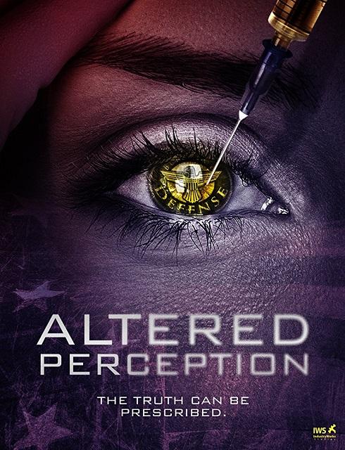فيلم Altered Perception 2017 مترجم اون لاين