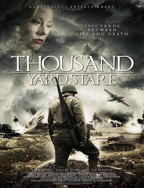 فيلم Thousand Yard Stare 2018 مترجم اون لاين
