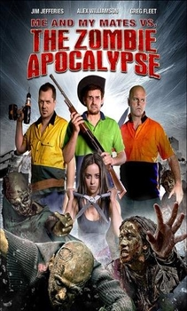 فيلم Me and My Mates vs The Zombie Apocalypse 2015 مترجم