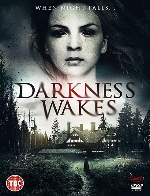فيلم Darkness Wakes 2017 مترجم اون لاين