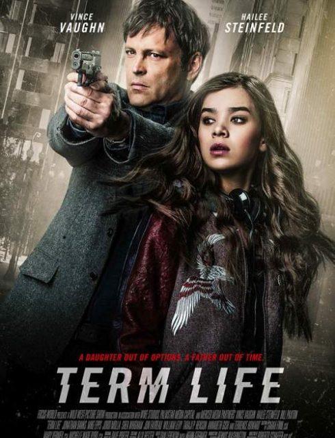 فيلم Term Life 2016 مترجم اون لاين