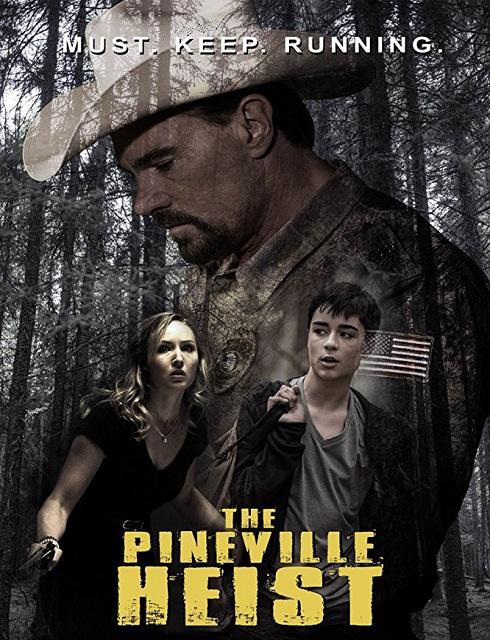 فيلم The Pineville Heist 2016 مترجم اون لاين