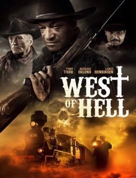 فيلم West of Hell 2018 مترجم اون لاين