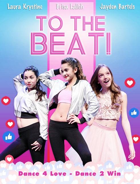 فيلم To The Beat 2018 مترجم اون لاين