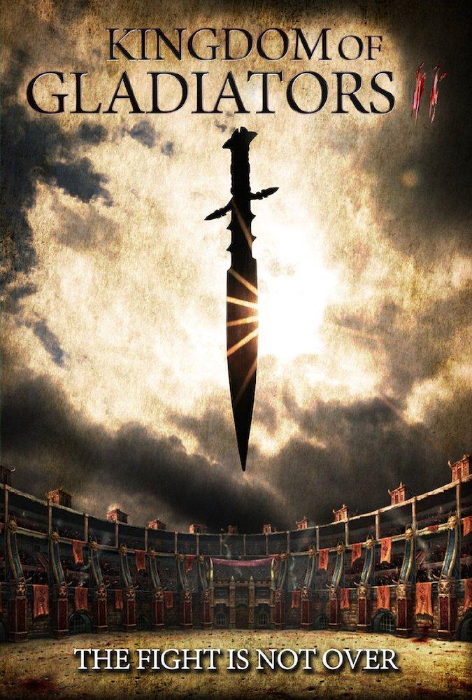 فيلم Kingdom of Gladiators the Tournament 2017 مترجم HD اون لاين
