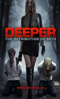 فيلم Deeper The Retribution of Beth 2014 مترجم