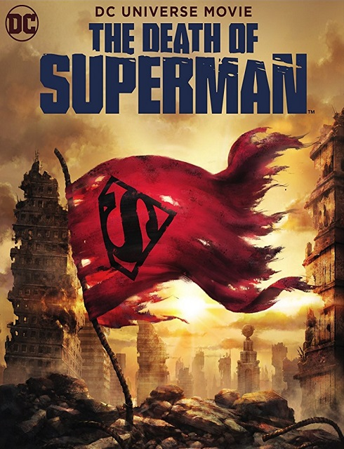 فيلم The Death of Superman 2018 مترجم اون لاين