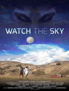 فيلم Watch the Sky 2017 مترجم اون لاين