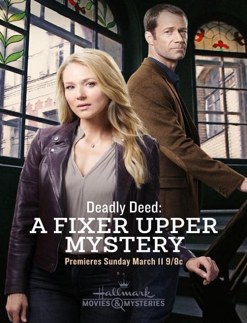 فيلم الغموض Deadly Deed A Fixer Upper Mystery 2018 مترجم اون لاين