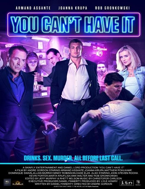 فيلم You Cant Have It 2017 HD مترجم اون لاين