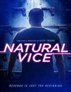 فيلم Natural Vice 2018 مترجم اون لاين