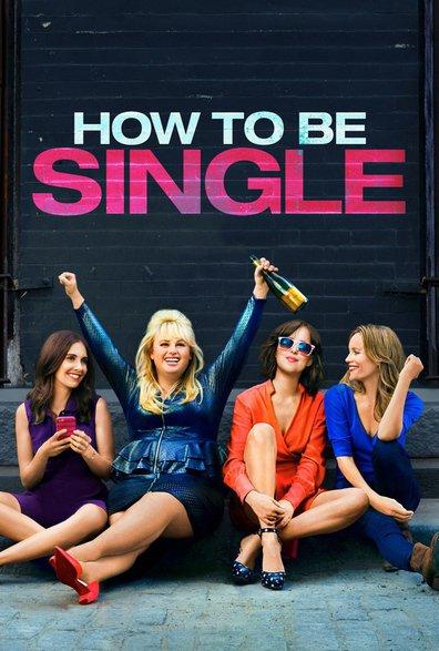 فيلم How To Be Single 2016 مترجم اون لاين