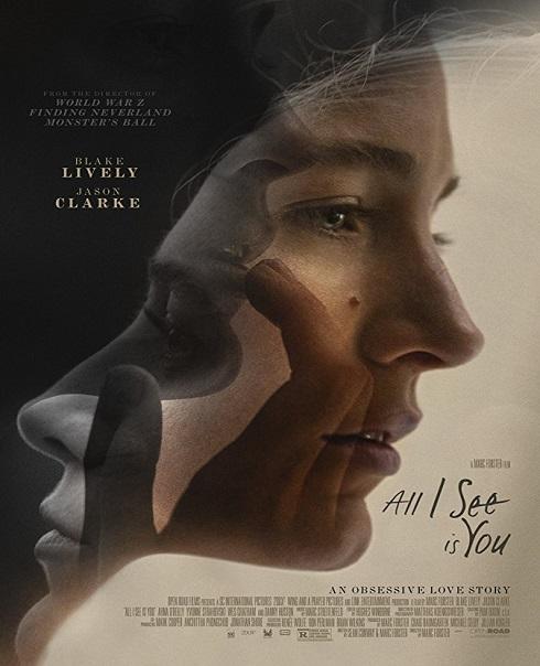 مشاهدة فيلم الدراما All I See Is You 2016 مترجم اون لاين