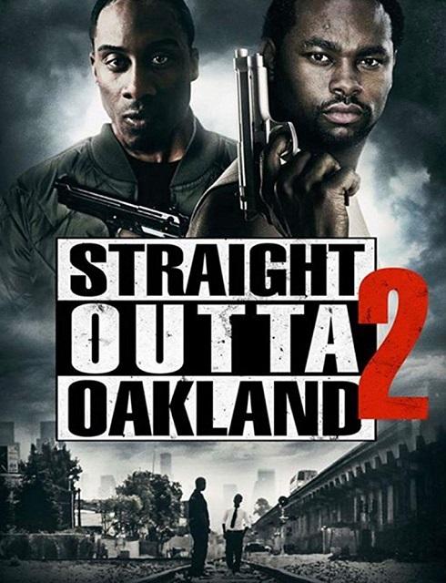 فيلم Straight Outta Oakland 2 2017 مترجم اون لاين