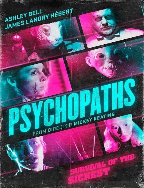 فيلم Psychopaths 2017 مترجم اون لاين