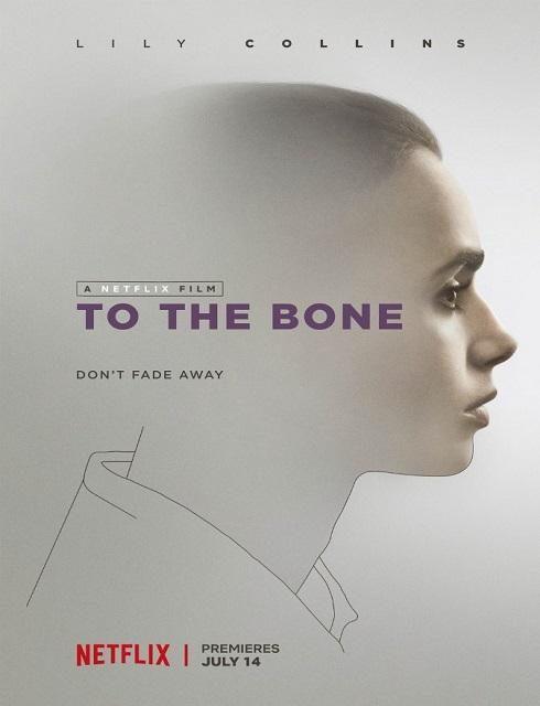 فيلم To the Bone 2017 HD مترجم اون لاين