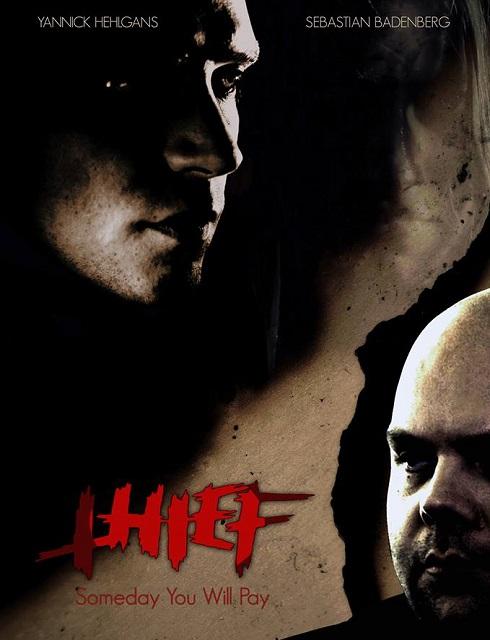 فيلم Thief Someday You Will Pay 2017 مترجم اون لاين
