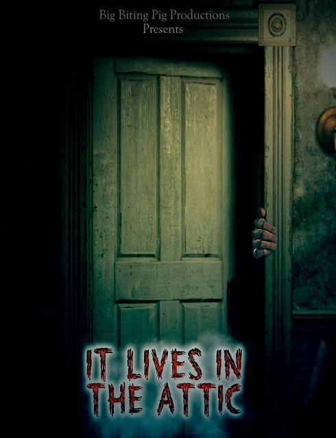 فيلم It Lives in the Attic 2016 HD مترجم اون لاين