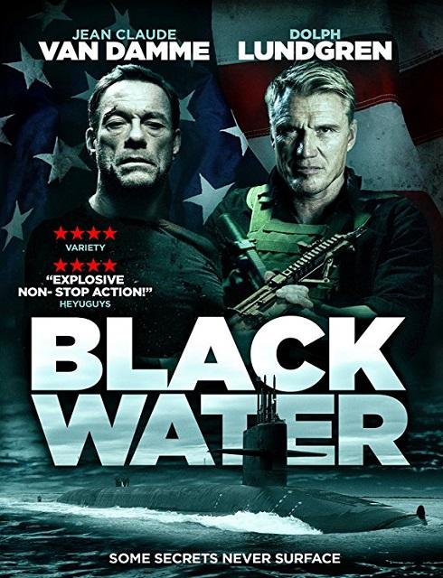 فيلم الاكشن Black Water 2018 مترجم