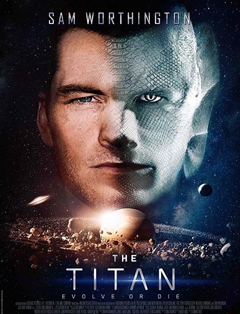 فيلم The Titan 2018 مترجم اون لاين