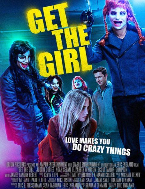 مشاهدة فيلم Get the Girl 2017 HD مترجم اون لاين