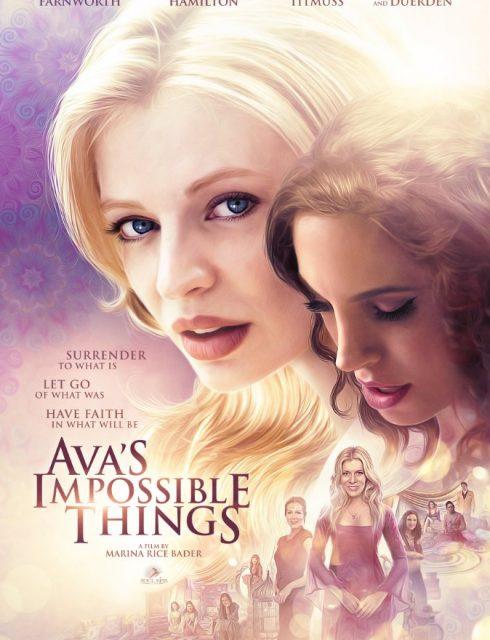 فيلم Avas Impossible Things 2016 HD مترجم اون لاين
