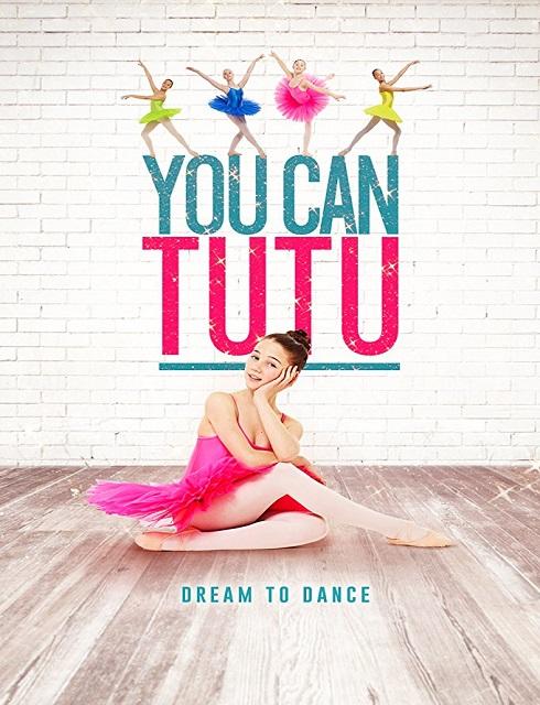 فيلم You Can Tutu 2017 مترجم اون لاين