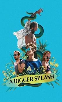 مشاهدة فيلم A Bigger Splash 2015 مترجم اون لاين للكبار فقط
