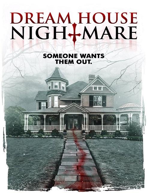 فيلم Dream House Nightmare 2017 مترجم اون لاين