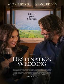 فيلم Destination Wedding 2018 مترجم اون لاين