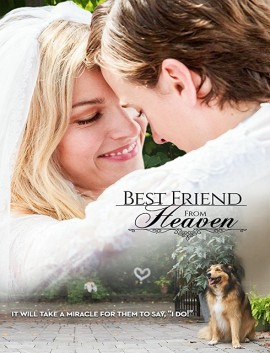 فيلم Best Friend from Heaven 2018 مترجم