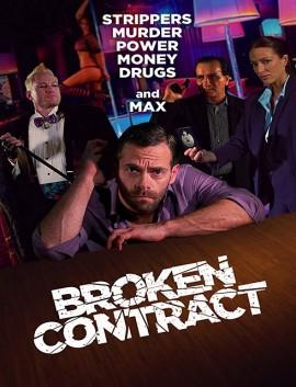 فيلم Broken Contract 2018 مترجم اون لاين