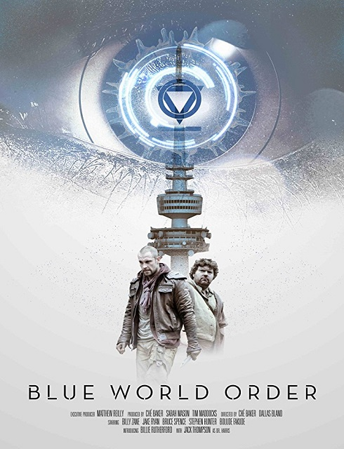 فيلم Blue World Order 2017 مترجم اون لاين