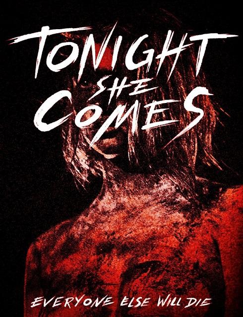 فيلم Tonight She Comes 2016 HD مترجم اون لاين