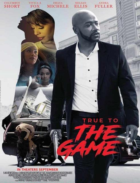 فيلم True to the Game 2017 مترجم اون لاين