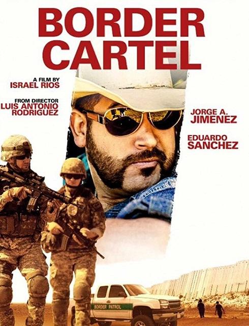 فيلم Border Cartel 2016 مترجم اون لاين