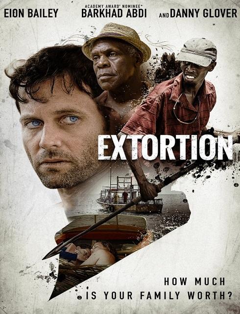 فيلم Extortion 2017 مترجم HD اون لاين