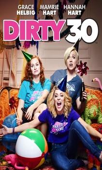 فيلم Dirty 30 2016 HD مترجم اون لاين