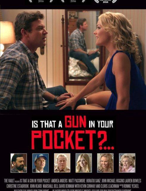 فيلم Is That a Gun in Your Pocket 2016 HD مترجم اون لاين