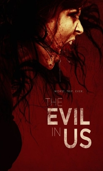 فيلم The Evil in Us 2016 مترجم اون لاين