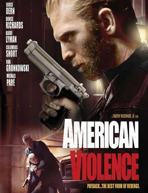 مشاهدة فيلم American Violence 2017 مترجم اون لاين