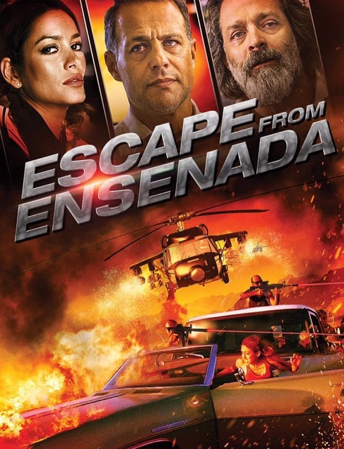 فيلم Escape from Ensenada 2017 مترجم اون لاين