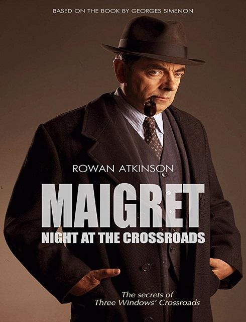فيلم Maigret Night at the Crossroads 2017 مترجم اون لاين