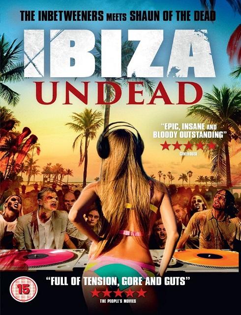 فيلم Ibiza Undead 2016 HD مترجم اون لاين