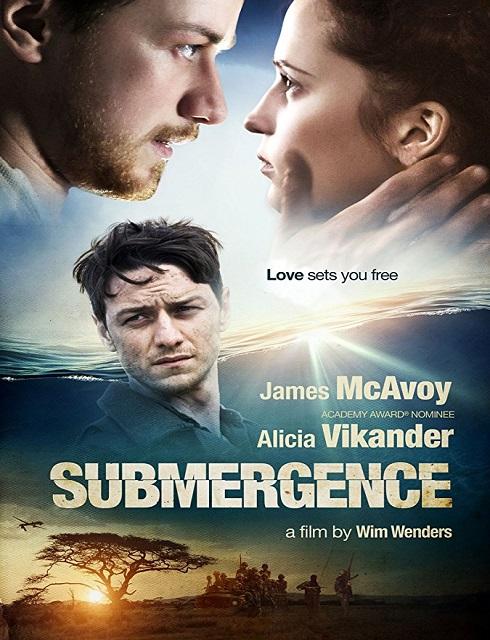 فيلم Submergence 2017 مترجم اون لاين