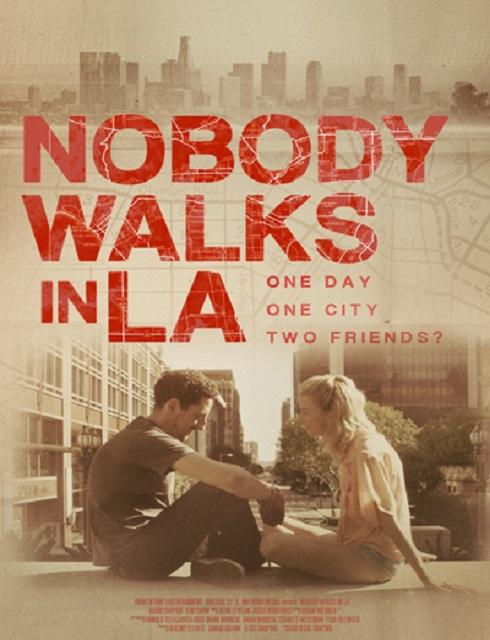 فيلم Nobody Walks in LA 2016 مترجم اون لاين