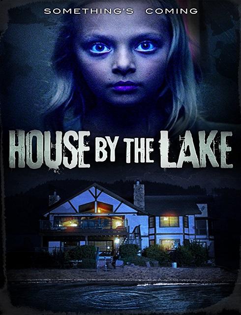 فيلم House by the Lake 2017 مترجم اون لاين
