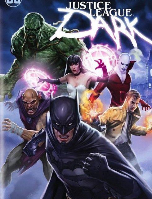 فيلم Justice League Dark 2017 HD مترجم اون لاين