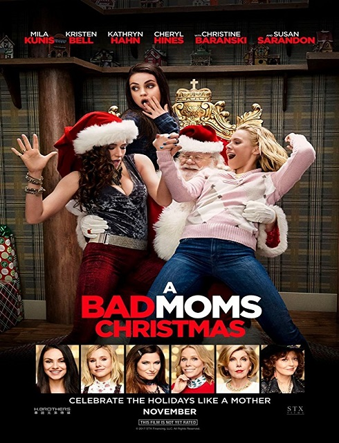 فيلم A Bad Moms Christmas 2017 HD مترجم اون لاين